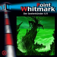 POINT WHITMARK 30: Der Seelenkünder CD Cover