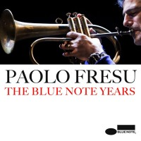 "Paolo Fresu ""Blue Note Years"" CD Cover"