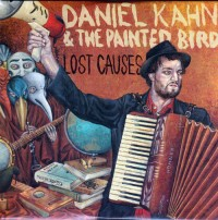 "Daniel Kahn & The Painted Bird  ""Lost Causes"" CD Cover"