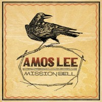 "Amos LEE  ""Mission Bell"" CD Cover"