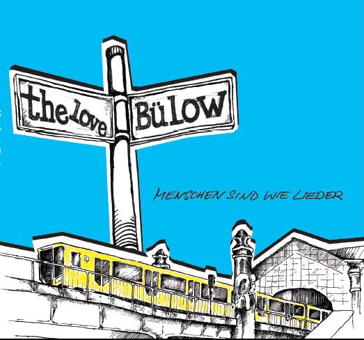 The Love Bülow - 'Menschen sind wie Lieder' CD Cover
