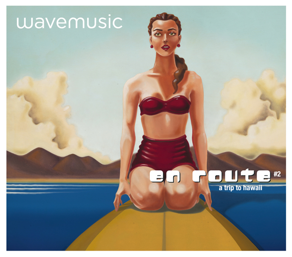 Wavemusic EN ROUTE #2 – A Trip To Hawaii CD Cover