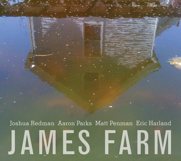 Joshua-Redman-James-Farm CD Cover Artwork