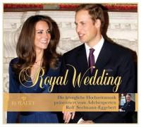 Royal Wedding - Die königliche Hochzeitsmusik CD Cover