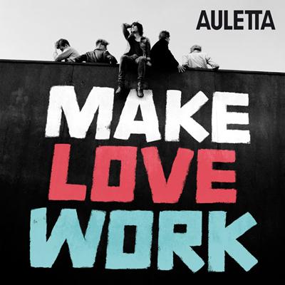 Auletta-MAKE-LOVE-WORK CD Cover