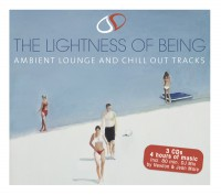 V.A. The Lightness Of Being – Ambient Lounge And  Chill Out Tracks