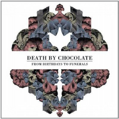 "DEATH BY CHOCOLATE ""From Birthdays To Funerals"" CD Cover Artworks"