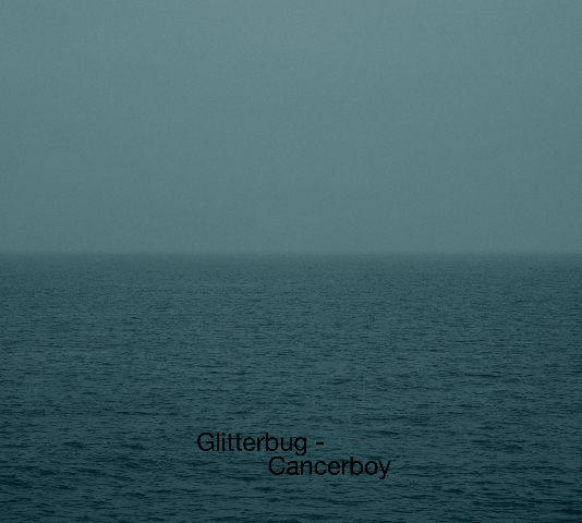 Glitterbug - Cancerboy Cover Artworks