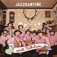 Die Jazzkantine spielt Volkslieder CD Cover