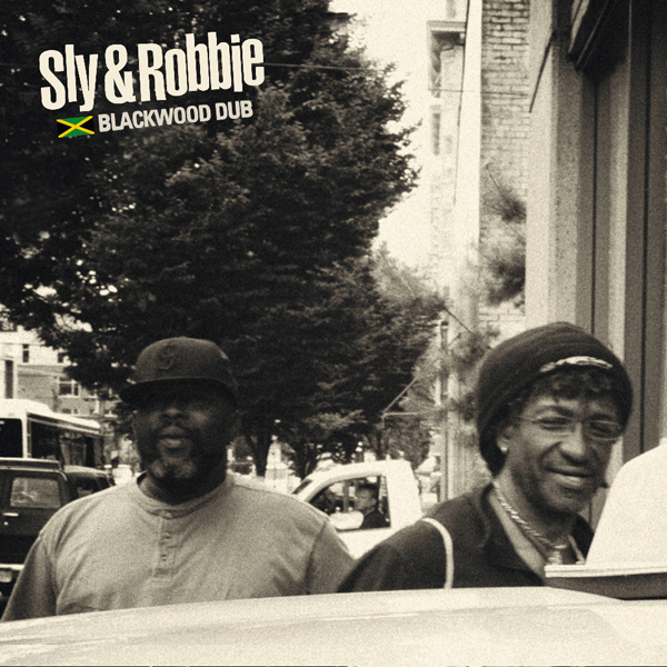 Sly and Robbie Blackwood Dub
