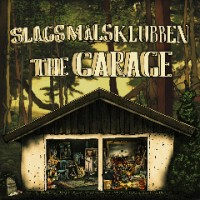 "Slagsmålsklubben ""The Garage"" CD Artwork"