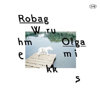 ROBAG WHRUME – OLGAMIKKS Cover