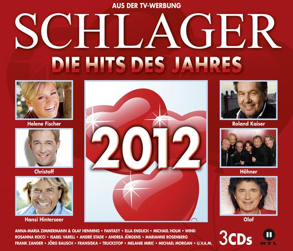 Schlager 2012 - Die Hits des Jahres