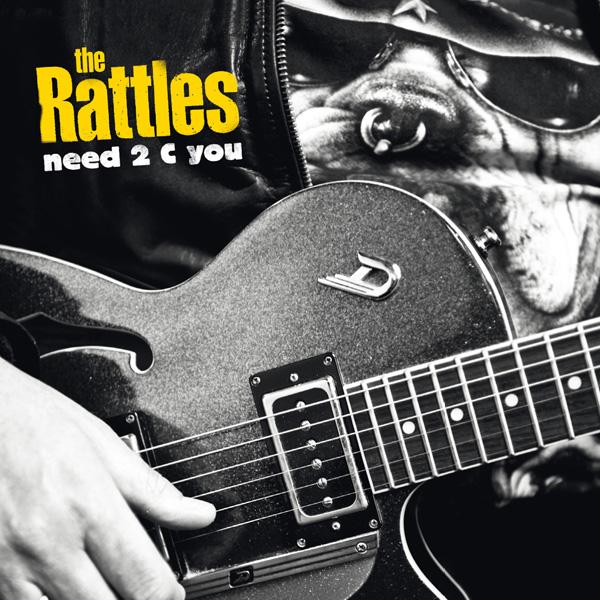 "THE RATTLES Neues Album ""Need 2 C You"""