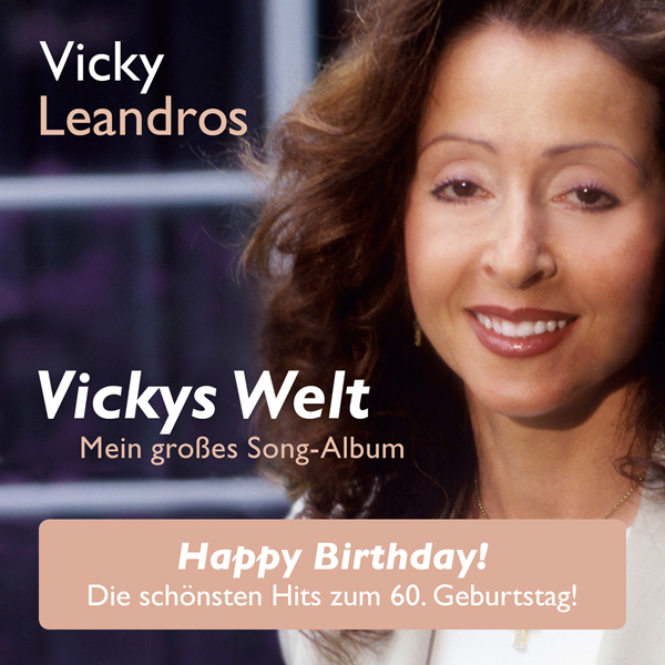 VICKY LEANDROS Vicky's Welt – Happy Birthday Edition