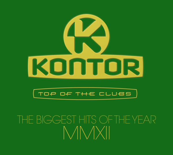 Kontor Top Of The Clubs – The Biggest Hits Of The Year MMXII