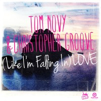 Tom Novy & Christopher Groove (Like I'm Falling In) LOVE