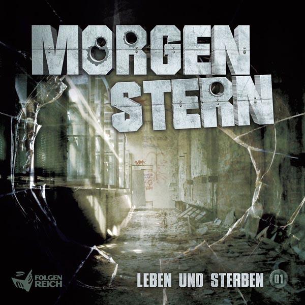 """Morgenstern – Folge 1: """"Leben Und Sterben"""""""