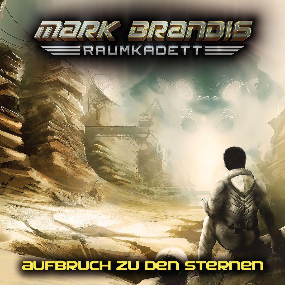 """MARK BRANDIS - RAUMKADETT - Folgen 1 """"Aufbruch Zu Den Sternen"""""""