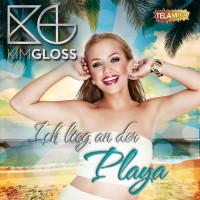 """Kim Gloss """"Ich lieg an der Playa"""""""