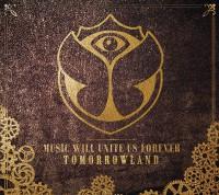 "HEUTE ERSCHEINT: ""Tomorrowland  Music Will Unite Us Forever"" - 2 CD-Edition!"
