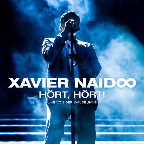 """Xavier Naidoo - """"Hört, Hört! Live von der Waldbühne"""" ab 28. November!"""