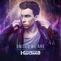 "HARDWELL Album ""United We Are"""