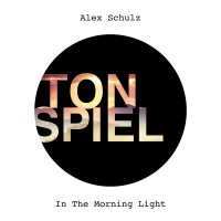 Alex Schulz - In The Morning Light