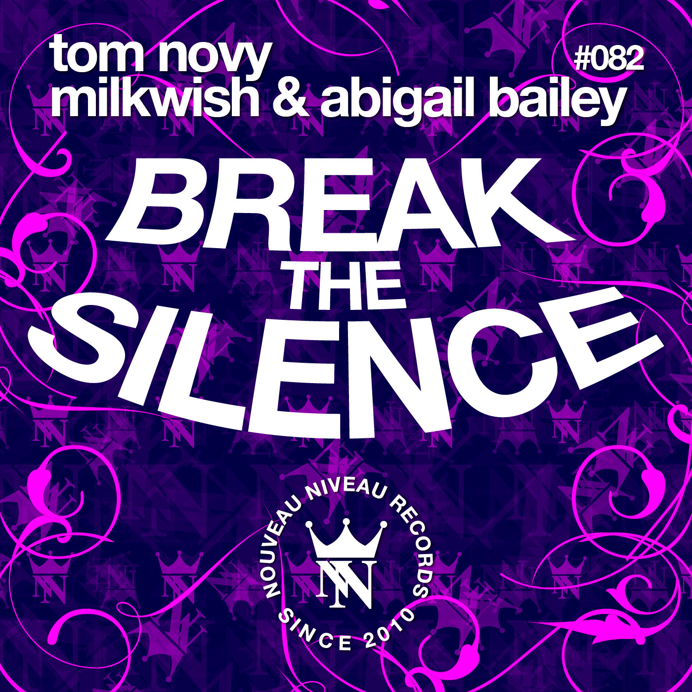 Tom Novy, Milkwish & Abigail Bailey - Break The Silence