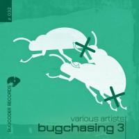 Various Artists - Bugchasing, Vol. 3