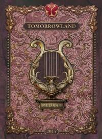 """Tomorrowland – The Secret Kingdom Of Melodia"""