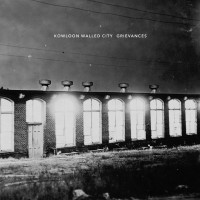 Kowloon Walled City - Grievances: Das langerwartete neue Album der Post-HC Band aus San Francisco