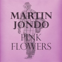 MARTIN JONDO – PINK FLOWERS