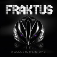 FRAKTUS – WELCOME TO THE INTERNET
