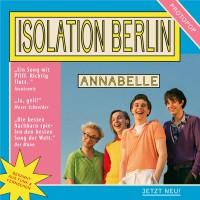 Isolation Berlin - Annabelle