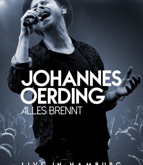 """JOHANNES OERDING veröffentlicht """"Alles Brennt - Live in Hamburg"""""""