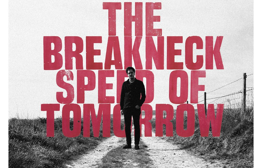 Luke Sital Singh - The Breakneck Speed Of Tomorrow