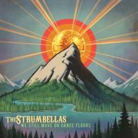 The Strumbellas - We Still Move On Dance Floors