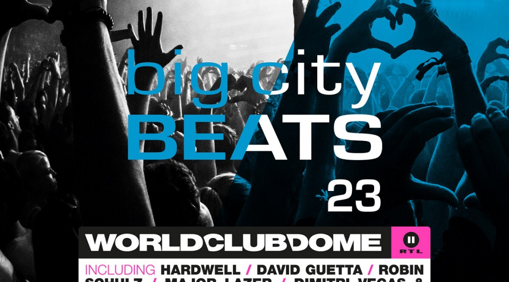 BIG CITY BEATS VOL. 23 – WORLD CLUB DOME 2015 WINTER EDITION
