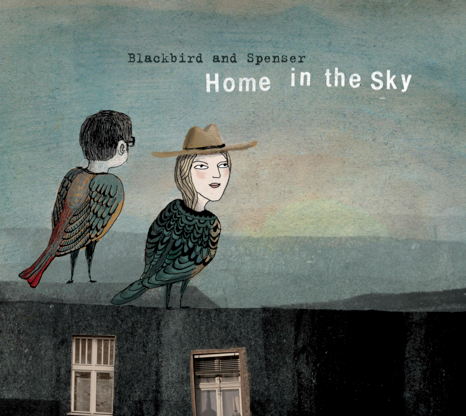 Blackbird and Spenser – Home in the Sky