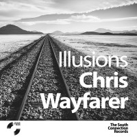 Chris Wayfarer - Illusions EP