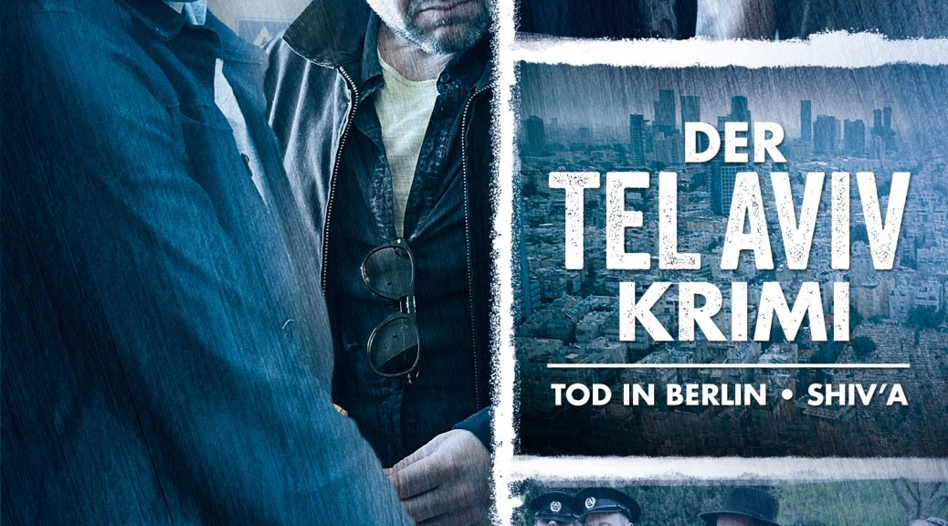 ARD-Zweiteiler in bester Tatort-Manier: Der Tel-Aviv-Krimi mit Katharina Lorenz und Samuel Finzi (DVD; VÖ: 11.03.2016; Edel:Motion)
