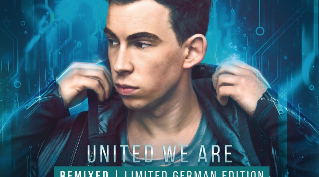 HARDWELL United We Are Remixed (Limited German Edition)