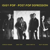 "IGGY POP – ""POST POP DEPRESSION"""