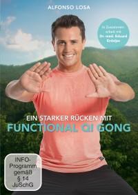Nie wieder Rückenschmerzen mit Alfonso Losa und Functional Qi Gong