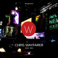 Chris Wayfarer - Disco 3003 (Dragsonor Records)