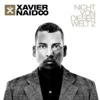 Xavier-Naidoo-Nicht-von-dieser-Welt-2