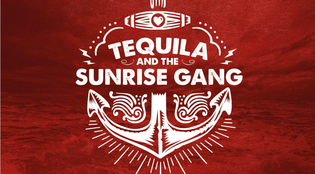 TEQUILA & THE SUNRISE GANG - Fire Island