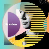 Alle Farben: Music Is My Best Friend
