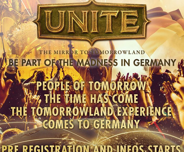 People of Tomorrow – the time has come... UNITE! Experience Tomorrowland in Germany